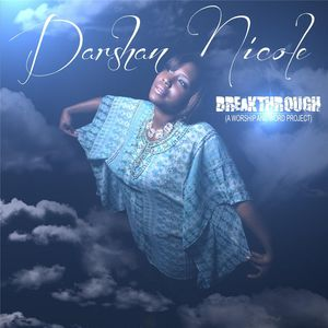 Breakthrough (A Worship & Word Project)