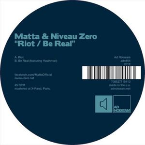 Riot/ Be Real