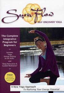 "Sura Flow Yoga: Complete Beginners Program ""Energy Healing, Yoga AndMeditation"