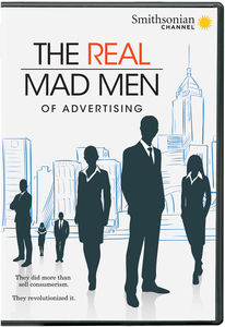 Smithsonian: The Real Mad Men Of Advertising
