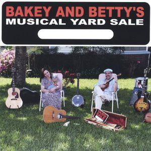 Bakey & Bettys Musical Yard Sale