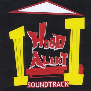 Hood Alert: Soundtrack /  Various