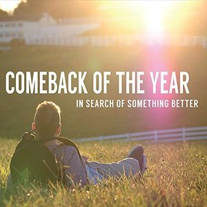 In Search of Something Better