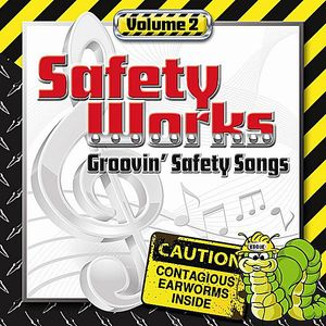 Safety Works Groovin Safety Songs 2