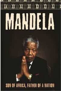 Mandela: Son of Africa Father of a Nation [Import]