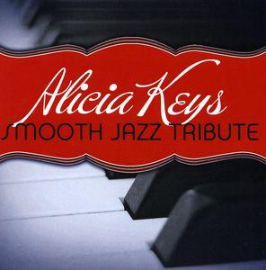 Alicia Keys Smooth Jazz Tribute