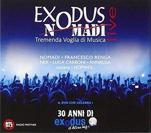 Exodus: Nomadi Live Tremenda Voglia Di Musica [Import]