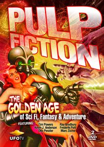 Pulp Fiction: Golden Age of Sci-Fi Fantasy & Adv