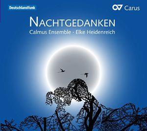 Nachtgedanken-Cappella Music & Poems