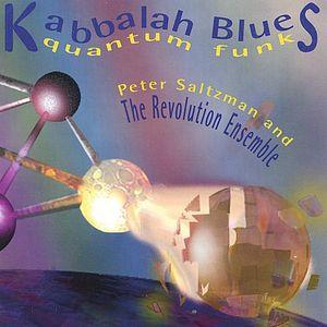 Kaballah Blues/ Quantum Funk