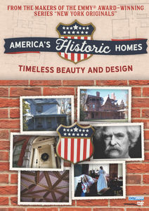 America's Historic Homes: Timeless Beauty And Design