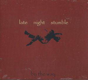 Late Night Stumble