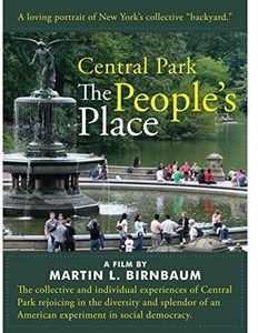 Central Park: The People's Place