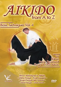 Aikido From A To Z Basic Techniques, Vol. 4: Throw Techniques AndCombinations