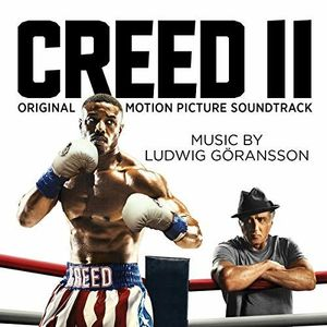 Creed II (Original Motion Picture Soundtrack) [Import]