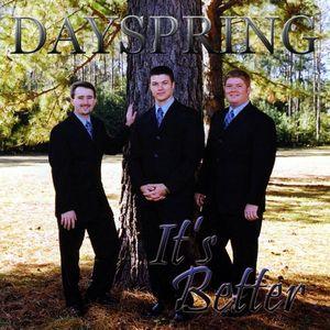 Dayspring-It's Better