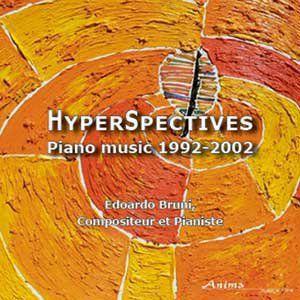 Hyper Spectives: Piano Music 1992-02