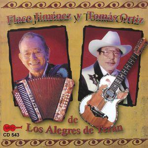 Flaco Jimenez y Tomas Ortiz de los Alegres de Tera