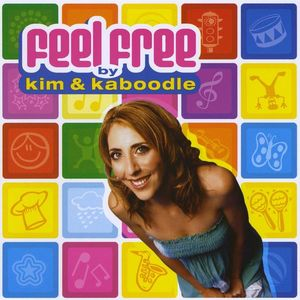 Kim & Kaboodle-Feel Free