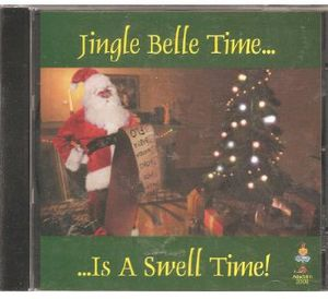 Jingle Belle Time Is A Swell