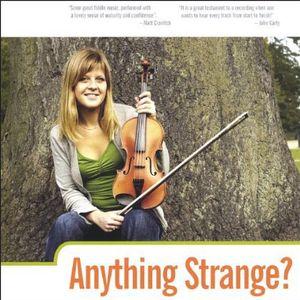 Anything Strange?