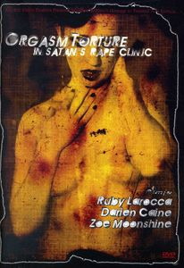 Orgasm Torture in Satan's Rape Clinic