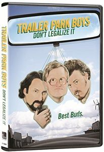Trailer Park Boys: Don't Legalize It [Import]