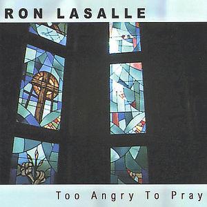 Too Angry to Pray