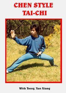 Chen Style Tai-Chi: With Master Tseng Yun Xiang