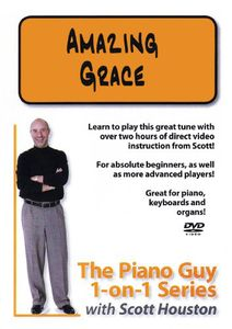 The Piano Guy 1-On--1 Series: Amazing Grace