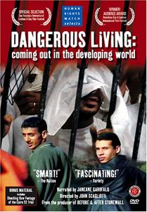 Dangerous Living: Coming Out in the Developing