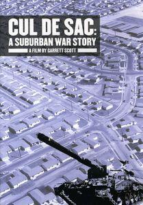 Cul de Sac: A Suburban War Story