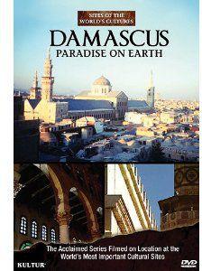 Damascus: Paradise on Earth