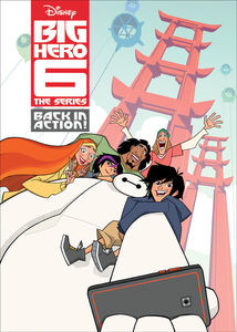 Big Hero 6 The Series: Back in Action!