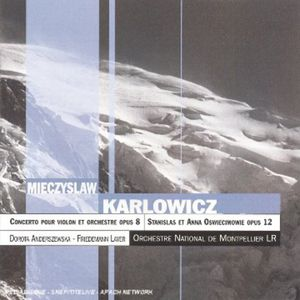 Karlowicz : VLN Cto Op 8 /  Stanislas & Anna