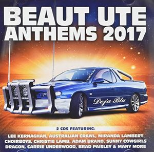 Beaut Ute Anthems 2017 /  Various [Import]