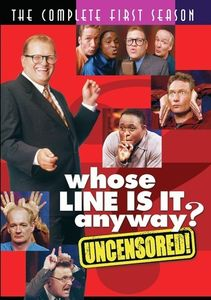 Whose Line Is It Anyway?: The Complete First Season (Uncensored)