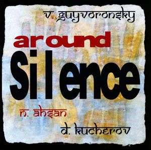 Around Silence [Import]