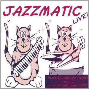 Jazzmatic Live!