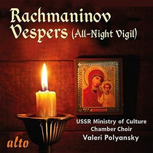 Rachmaninoff: Vespers (all-night Vigil) Op. 37