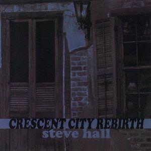 Crescent City Rebirth