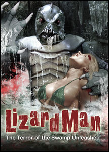 Lizard Man: The Terror of the Swamp Unleashed