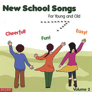 New School Songs for Young & Old 2