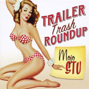 Trailer Trash Roundup