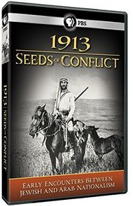 1913: Seeds of Conflict