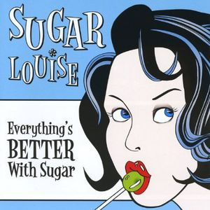 Everything's Better with Sugar