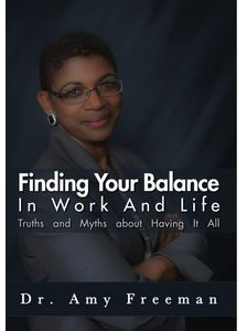 Finding Your Balance in Work & Life: Truths & Myth