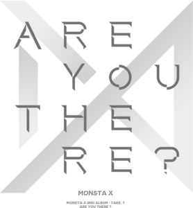 Take.1 Are You There , Monsta X