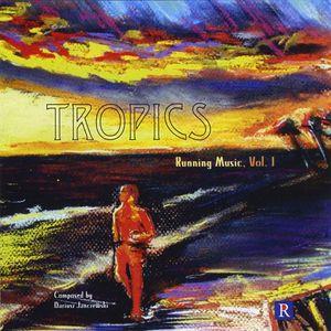 Tropics-Running Music 1