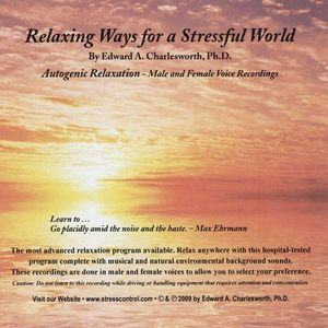 Relaxing Ways for a Stressful World-Autogenic Rela